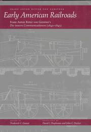 Cover of: Early American railroads | Gerstner, Franz Anton Ritter von