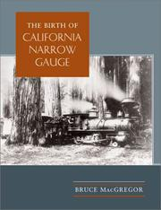 Cover of: The Birth of California Narrow Gauge