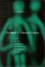 Cover of: The Heart Is Unknown Country