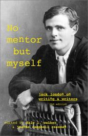 Cover of: No mentor but myself: a collection of articles, essays, reviews, and letters on writing and writers