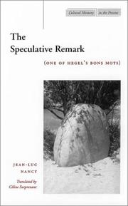 Cover of: The Speculative Remark: (One of Hegel's Bons Mots) (Cultural Memory in the Present)