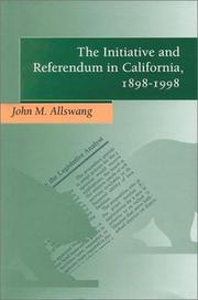 Cover of: The Initiative and Referendum in California, 1898-1998