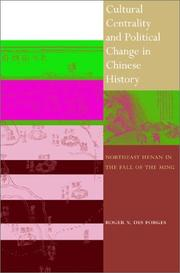 Cover of: Cultural Centrality and Political Change in Chinese History