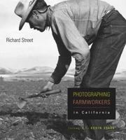 Cover of: Photographing Farmworkers in California