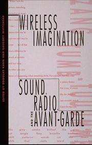 Cover of: Wireless Imagination | Histories of Sound Once Removed