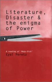 Cover of: Literature, disaster and the enigma of power | Eyal Peretz