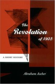 The Revolution of 1905 by Abraham Ascher
