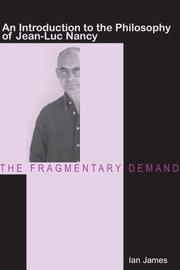 Cover of: The Fragmentary Demand | Ian James