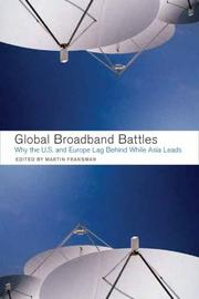 Global Broadband Battles