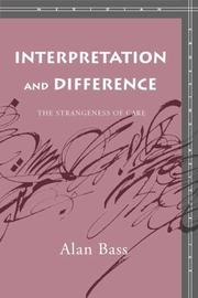 Cover of: Interpretation and Difference: The Strangeness of Care (Meridian: Crossing Aesthetics)