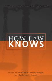 Cover of: How Law Knows (The Amherst Series in Law, Jurisprudence, and Social Thought) |
