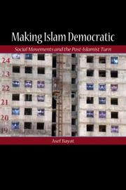 Making Islam Democratic by Asef Bayat