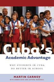 Cover of: Cuba's Academic Advantage: Why Students in Cuba Do Better in School