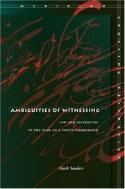 Cover of: Ambiguities of Witnessing: Law and Literature in the Time of a Truth Commission (Meridian: Crossing Aesthetics) | Mark Sanders