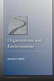 Cover of: Organizations and Environments (Stanford Business Classics) | Howard Aldrich