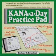 Cover of: Kana-A-Day Practice Pad