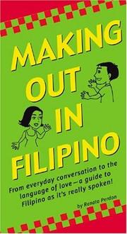 Cover of: Making Out in Filipino (Making Out Phrase Book Series) | Renato Perdon