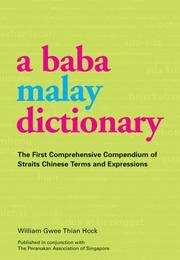 Cover of: Baba Malay Dictionary: The First Comprehensive Compendium of Straits Chinese Terms And Expressions