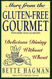 Cover of: More from the Gluten-Free Gourmet | Bette Hagman