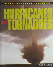 Cover of: Hurricanes And Tornadoes (When Disaster Strikes)