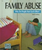 Cover of: Family Abuse:Why Do People Hur (Issues of Our Time)