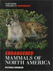 Cover of: Endangered Mammals Of North Am (Scientific American Sourcebooks)