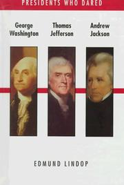 Cover of: Washington/Jefferson/Jackson (Presidents Who Dared) |