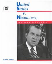 united states v nixon United states v nixon syllabus united states v nixon, president of the united states, et al certiorari before judgment to the united states court of appeals for the district of columbia circuit no 73-1766 argued july 8, 1974-decided july 24, 1974 following indictment alleging violation of federal statutes by certain.