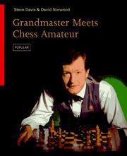 Cover of: Grandmaster meets chess amateur