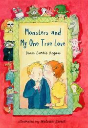 Cover of: Monsters and my one true love | Dian Curtis Regan