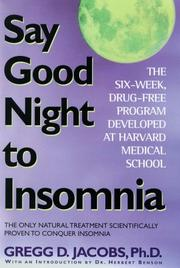 Cover of: Say good night to insomnia | Gregg D. Jacobs