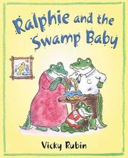 Cover of: Ralphie and the swamp baby | Vicky Rubin