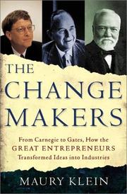 Cover of: The Change Makers | Maury Klein