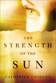 The strength of the sun