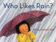 Cover of: Who Likes Rain?