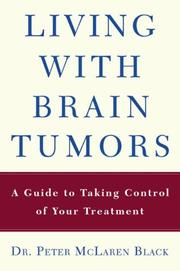 Cover of: Living with a Brain Tumor
