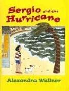 Cover of: Sergio and the Hurricane