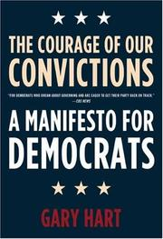 Cover of: The Courage of Our Convictions: A Manifesto for Democrats