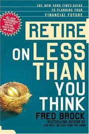 Cover of: Retire on Less Than You Think