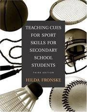 Cover of: Teaching Cues for Sport Skills for Secondary School Students (3rd Edition) (Fronske Series)