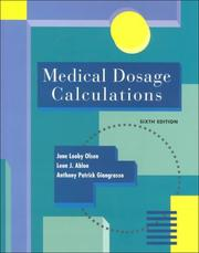 Cover of: Medical dosage calculations | June Looby Olsen
