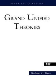Cover of: Grand Unified Theories | Graham Ross