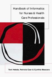 Cover of: Handbook of informatics for nurses and health care professionals
