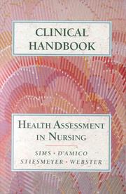 Cover of: Clinical Handbook to Accompany Health Assessment in Nursing