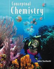 Cover of: Conceptual Chemistry (3rd Edition) | John A. Suchocki