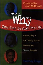 Cover of: Why your kids do what they do