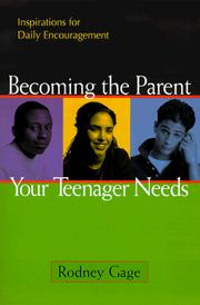 Cover of: Becoming the Parent Your Teenager Needs