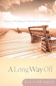 Cover of: long way off | Kitti Murray