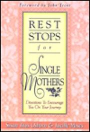 Cover of: Rest stops for single mothers