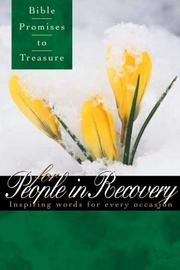 Cover of: Bible Promises to Treasure for People in Recovery: Inspiring Words for Every Occasion  | Gary Wilde